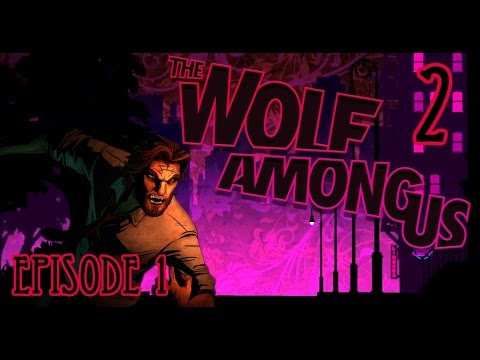 The Wolf Among Us : Episode 2 : Frog in your throat?