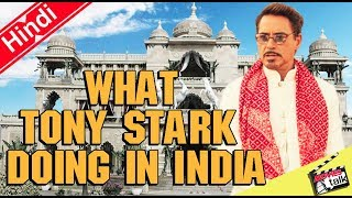 What Tony Stark Doing In India ? [Explained In Hindi]