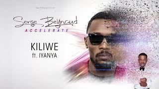 Serge beynaud feat Iyanya - Kiliwe