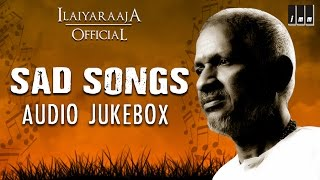 Ilaiyaraaja Sad Songs | Tamil Movie Songs | Audio Jukebox | Ilaiyaraaja Official