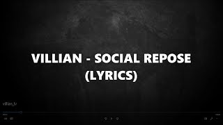 VILLIAN - SOCIAL REPOSE | Lyric Video
