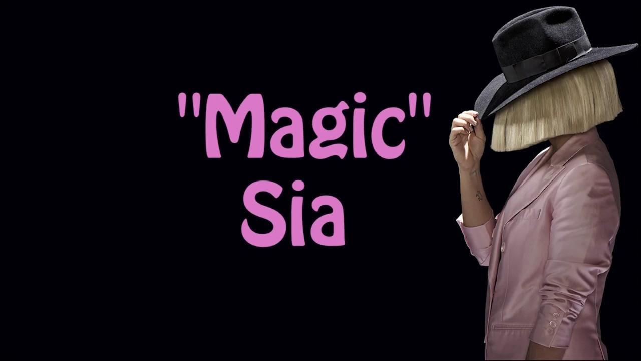 Magic - Sia