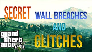 GTA 5 Online | Wall Breaches Glitches and Secret Spots | *NEW* Patch 1.35 - PS4/Xbox One/PC