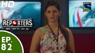Reporters - रिपोर्टर्स - Episode 82 - 10th August, 2015