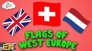 Flags and Countries of Europe (Western Europe) learning for Children and Toddlers (english)