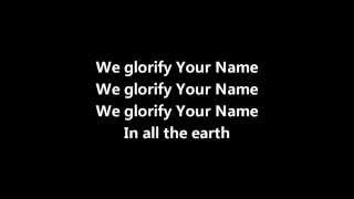 Hillsong - We Glorify Your Name