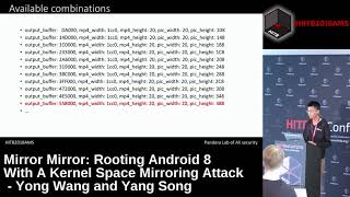 #HITB2018AMS D1T2 - Rooting Android 8 with a Kernel Space Mirroring Attack - Yong Wang & Yang Song