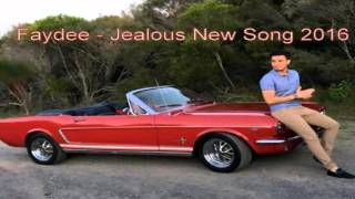 Faydee - Jealous (new song 2016)