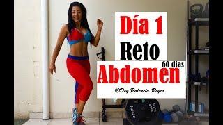 RETO ABDOMEN 60 días | Día 1 - RUTINA 512 - Reto Abdomen 30 días - Dey Palencia Reyes