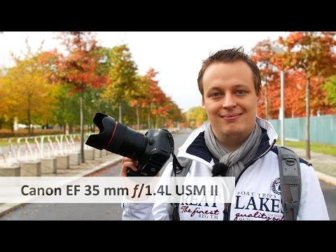 Canon EF 35mm f/1.4L II USM - Die 2.000-Euro-Festbrennweite im Test [Deutsch]