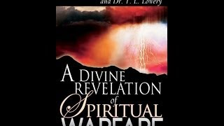 A divine revelation of spiritual warfare