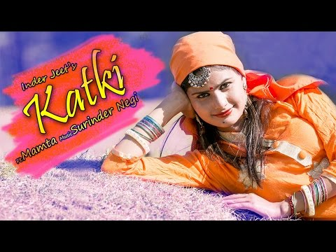 Latest Himachali Pahari Song 2016 | Katki | Official Video | Inder Jeet | iSur Studios