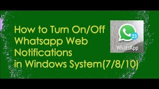 Ultimate Tips - Whatsapp Web - How to Turn On/Off Desktop Notifications #4