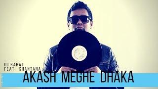 Bangla Song - DJ Rahat feat. Akash Meghe Dhaka | Chitra Singh | Lyrical Music Video