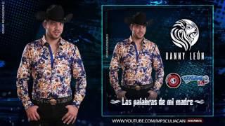 Danny Leon - Las Palabras De Mi Madre (Estudio 2016)