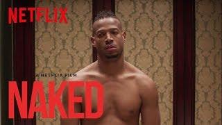 NAKED   Teaser [HD]   Netflix