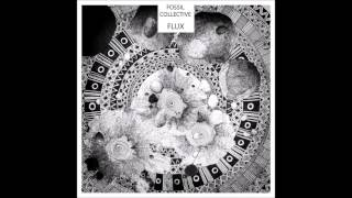 Fossil Collective - Disarm (FLUX EP)