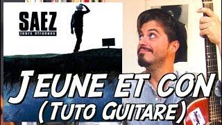 Jeune et con (Damien Saez) - Tuto guitare version acoustique