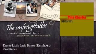 Tina Charles - Dance Little Lady Dance - Remix 93