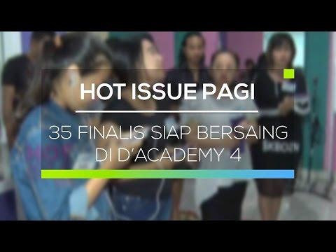 35 Finalis Siap Bersaing di D'Academy 4 - Hot Issue Pagi