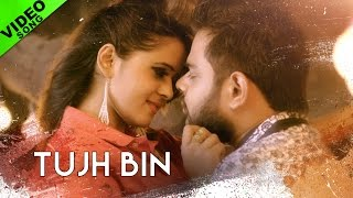 Tujh Bin - Tarun S Soni | Full Video Song | Yellow Music | Hindi Song