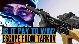 Is Escape From Tarkov Pay To Win?
