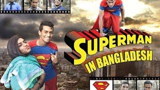Superman In Bangladesh