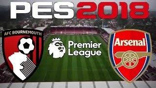 PES 2018 - 2017-18 PREMIER LEAGUE - BOURNEMOUTH vs ARSENAL