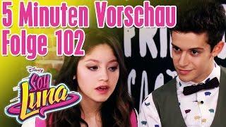 5 Minuten Vorschau - SOY LUNA Folge 102 || Disney Channel