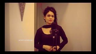 Hoshwalon Ko Khabar Kya - Sonu Kakkar | New Cover Song 2016