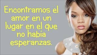 We Found Love feat  Calvin Harris   Rihanna traducida en Español