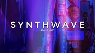 Best of 2017 | Synthwave Mix | Future Fox