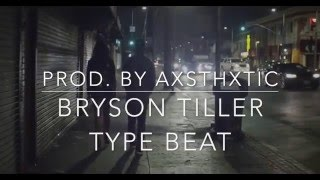 (FREE) Bryson Tiller Type Beat - Her (Prod. By AXSTHXTIC)