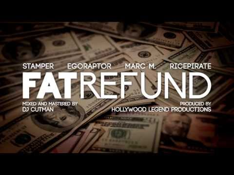 FAT REFUND (Stamper + Egoraptor + Marc M. + Ricepirate)