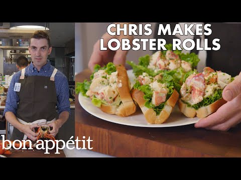 Chris Makes Lobster Rolls From Scratch From the Test Kitchen Bon Appétit