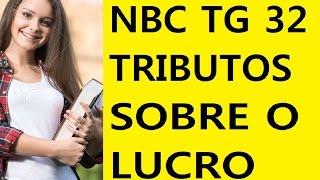 EXAME DE SUFICIÊNCIA Bacharel 2016 prova 2 Questão 11 - NBC TG 32 (R2) – TRIBUTOS SOBRE O LUCRO