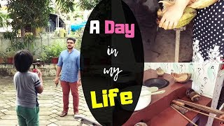 A Day in my Life / A simple day / Kerala Vlog