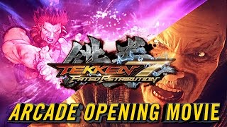 TEKKEN 7 FATED RETRIBUTION - FULL ARCADE OPENING INTRO MOVIE |『 鉄拳7 』
