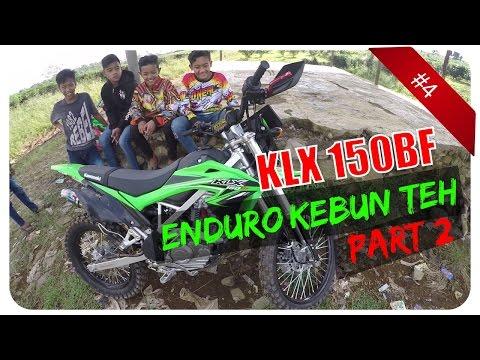 Xxx Mp4 Kawasaki KLX 150 BF Enduro Kebun Teh MotoVlog Indonesia 4 Part 2 2 HD 3gp Sex
