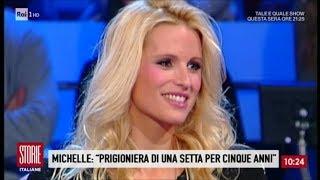 Michelle Hunziker vittima di una setta. Il racconto dei 5 anni - Storie italiane 03/11/2017