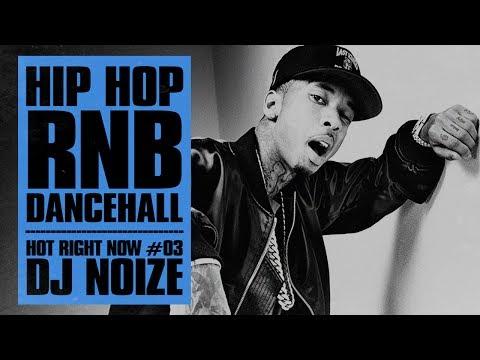 🔥 Hot Right Now #03 |Urban Club Mix July 2017 | New Hip Hop R&B Dancehall Songs |DJ Noize Mixtape