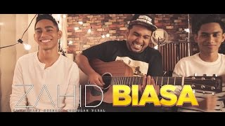 Zahid feat Viral - Biasa ( Official Video - HD )