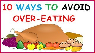 The Science of Weight Loss – 10 Easy Ways To Avoid Overeating Habit, (especially during Vacations)