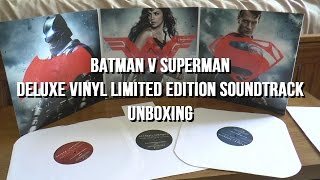Vinyl Unboxing - Batman v Superman Dawn of Justice - Deluxe Vinyl Limited Edition Soundtrack