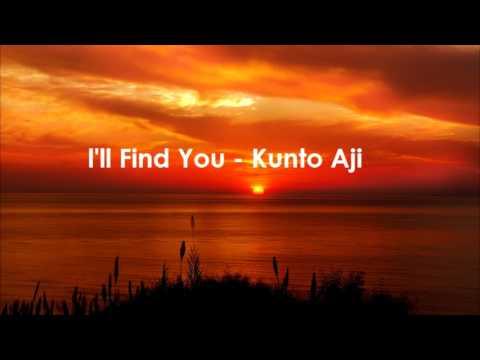 I'll Find You - Kunto Aji Full Version   Ost  Sore The Series