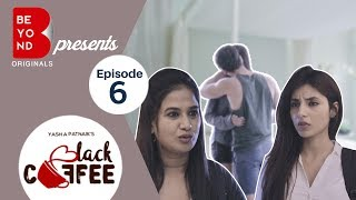 Beyond Originals  | Webseries  | Black Coffee 2017  | Episode 6 | Laptop with no words