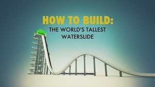 Waterslide | HOW TO BUILD... EVERYTHING