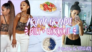 Trying ARIANA GRANDE'S Diet & Workouts ! I ATE VEGAN