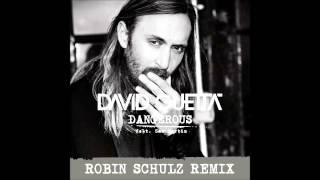 David Guetta - Dangerous (feat. Sam Martin) (Robin Schulz Remix Radio Edit)