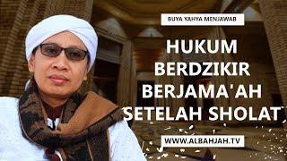 Hukum Berdzikir  Berjama'ah Setelah Sholat | Buya Yahya Menjawab